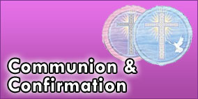 Communion and Confirmation